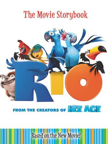 Rio: The Movie Storybook Jodi Huelin