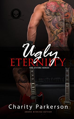 Ugly Eternity [Complete] (Ugly Eternity, Bks 1-5) Charity Parkerson