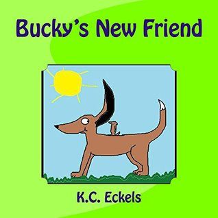 Buckys New Friend K.C. Eckels