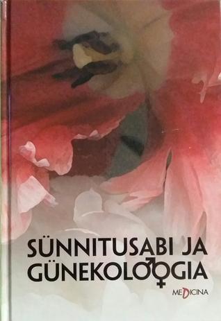 Sünnitusabi ja günekoloogia  by  Olavi Ylikorkala