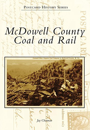 McDowell County Coal and Rail  by  Jay Chatman