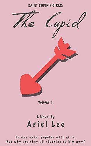 The Cupid (Saint Cupids Girls Book 1)  by  Ariel Lee