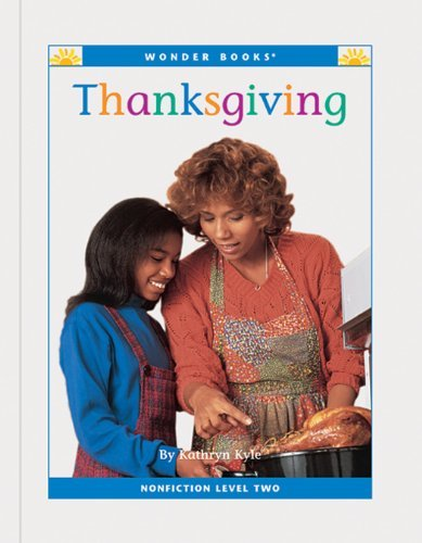 Thanksgiving (Nonfiction Readers: Level 2: Holidays)  by  Cynthia Klingel
