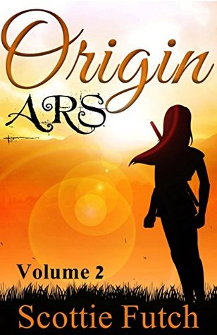 Origin ARS (Origin A.R.S. Book 2)  by  Scottie Futch