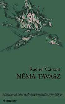 Néma tavasz Rachel Carson
