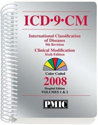 ICD-9-CM 2008, Volumes 1 & 2, Spiral Bound  by  Practice Management Information Corporat