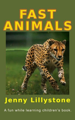 Fast Animals  by  Jenny Lillystone