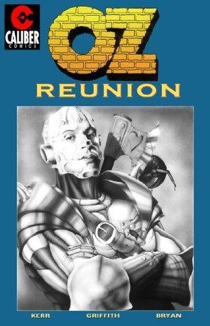 Oz: Reunion - Volume 2 (Graphic Novel)  by  Stuart Kerr