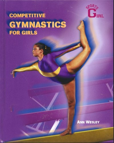 Competitive Gymnastics For Girls Ann Wesley
