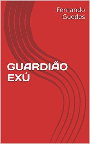 GUARDIÃO EXÚ  by  Fernando Guedes
