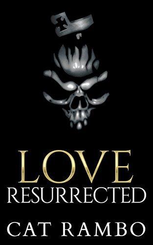 Love, Resurrected (Tales of Tabat Book 5)  by  Cat Rambo