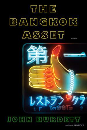 The Bangkok Asset (Sonchai Jitpleecheep #6)  by  John Burdett