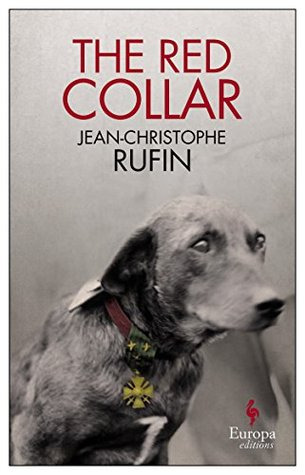 The Red Collar  by  Jean Christophe Rufin