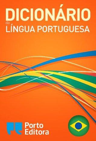 Dicionário Porto Editora da Língua Portuguesa  by  Porto Editora