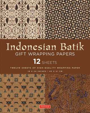 Indonesian Batik Gift Wrapping Papers: 12 Sheets of High-Quality 18 x 24 inch Wrapping Paper Periplus Editors