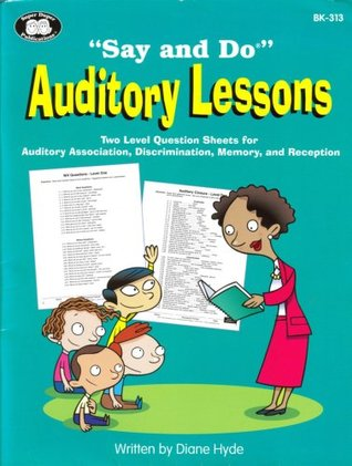 Say and Do Auditory Lessons Diane Hyde