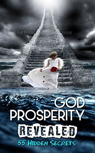 GOD PROSPERITY REVEALED: 55 Hidden Secetes  by  Dunamis Church International