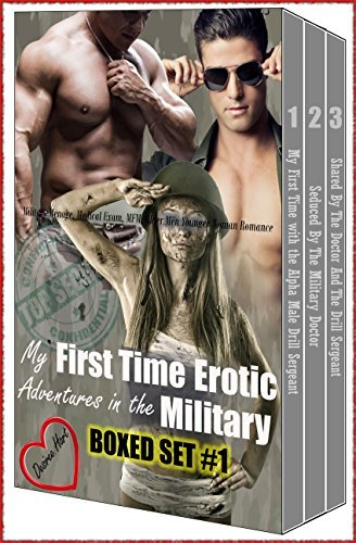 My First Time Erotic Adventures in the Military Boxed Set #1:  by  Desiree Hart