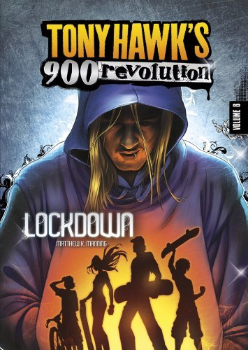 Tony Hawk: Lockdown: 8 (Tony Hawks 900 Revolution) Matthew K. Manning