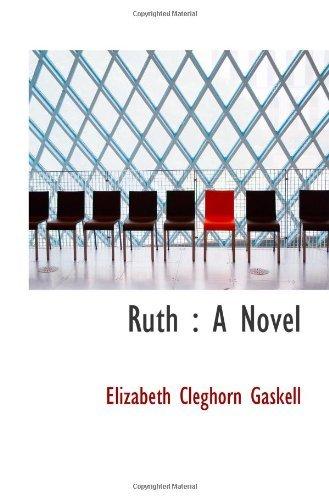 Ruth : A Novel Elizabeth Gaskell
