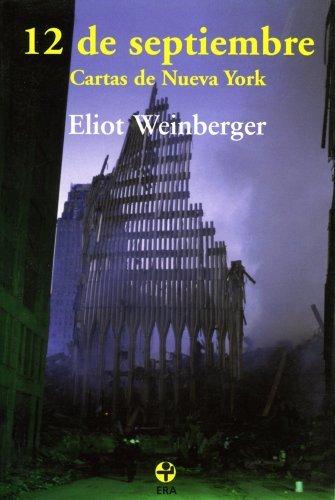 12 de septiembre. Cartas de Nueva York  by  Eliot Weinberger