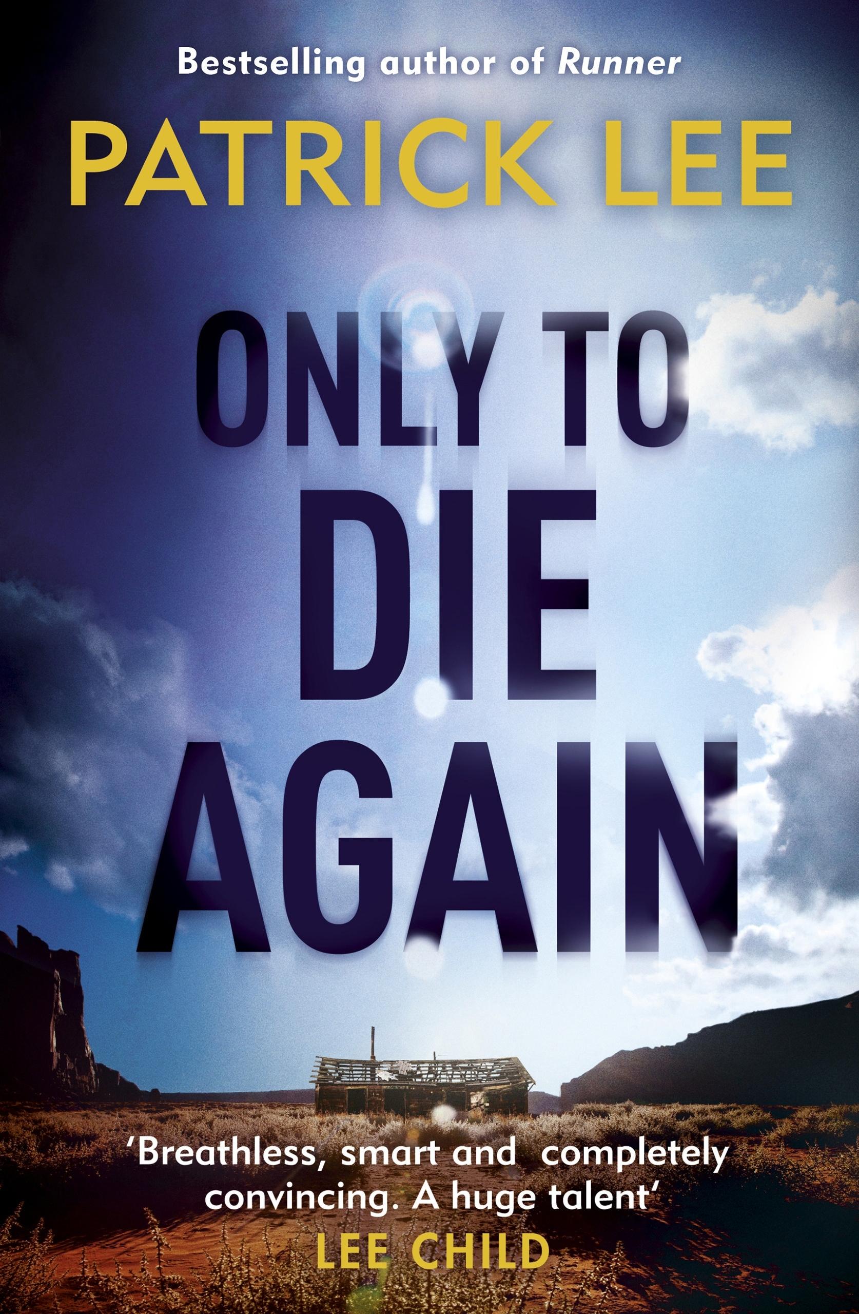 Only to Die Again (Sam Dryden, #2)  by  Patrick  Lee