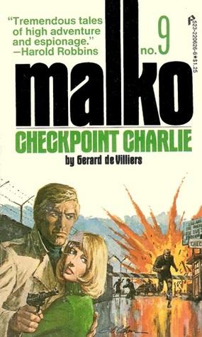 CHECKPOINT CHARLIE (Malko Linge, #9) Gérard de Villiers