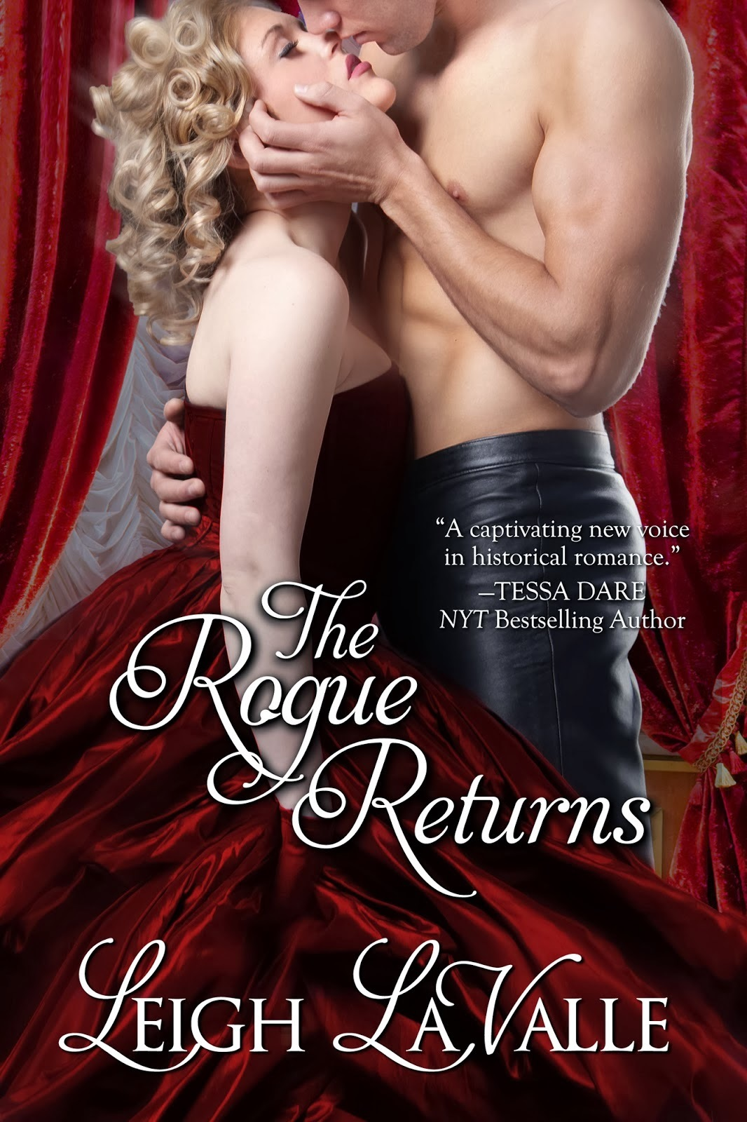 The Rogue Returns (Nottinghamshire, #3) Leigh LaValle