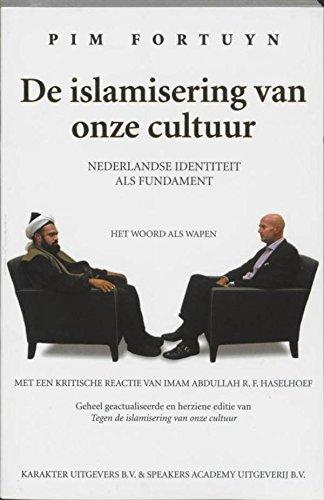 De islamisering van onze cultuur  by  Pim Fortuyn