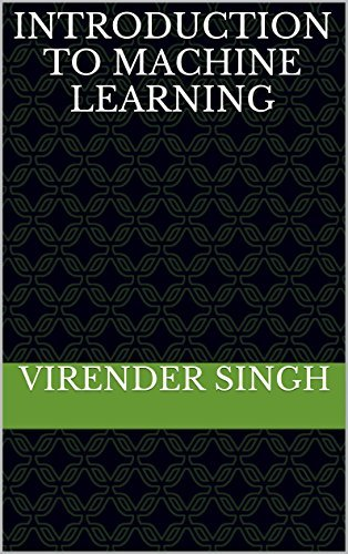 Introduction To Machine Learning Virender Singh