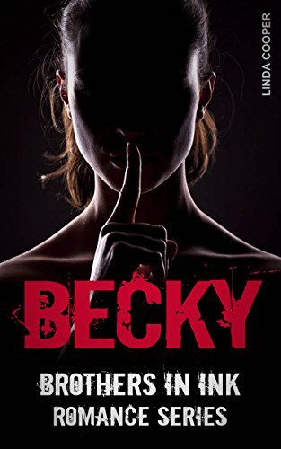 BECKY (Brothers In Ink Romance Series Book 5) Linda Cooper