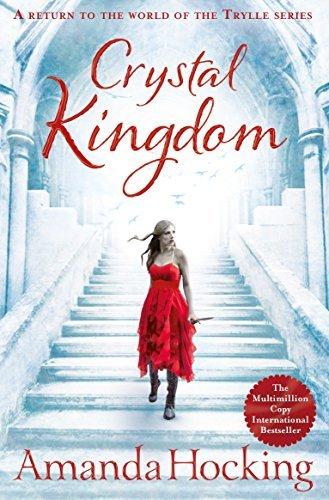 Crystal Kingdom (Kanin Chronicles #3)  by  Amanda Hocking