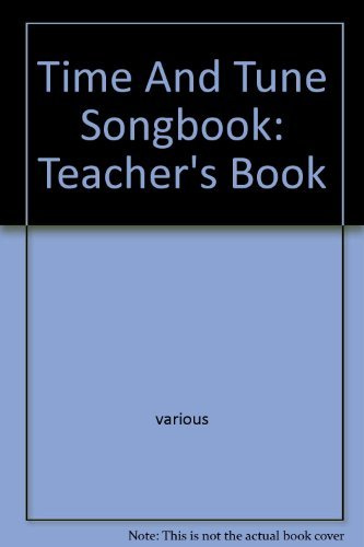 Time And Tune Songbook: Teachers Book Various