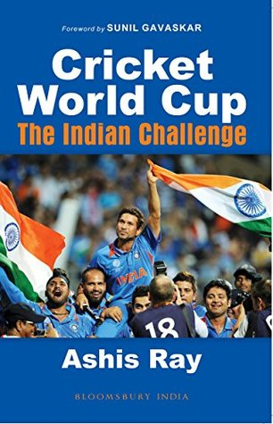 Cricket World Cup: The Indian Challenge ASHIS RAY