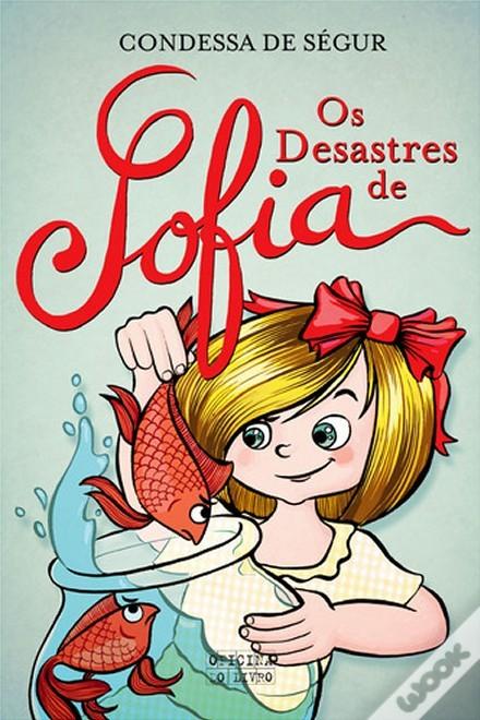 Os Desastres de Sofia  by  Comtesse de Ségur