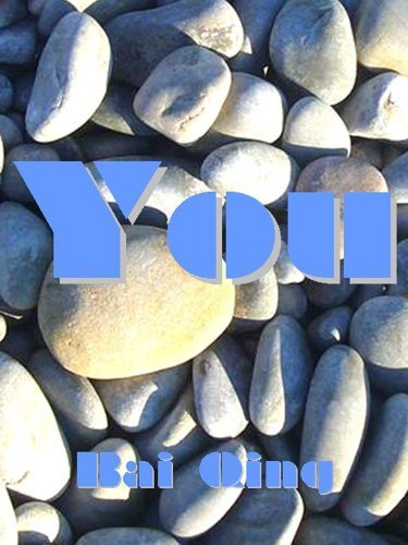 YOU - Your Personality through Chinese Astrology and the Five Elements Bai Qing