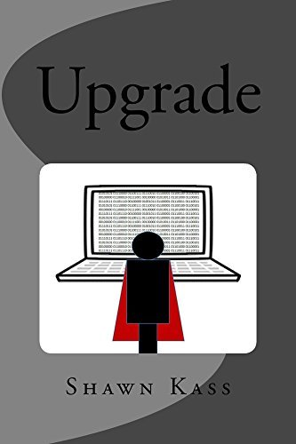 Upgrade  by  Shawn Kass