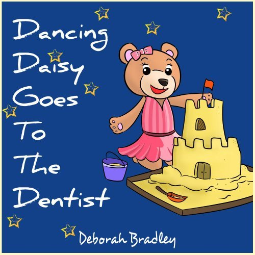 Toddler Books: Dancing Daisy Deborah Bradley