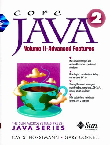Core Java 2 , Volume 2: Advanced Features (4th Edition) Cay S. Horstmann