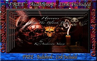 Horrors of The Blank Page  by  K. Anderson Yancy