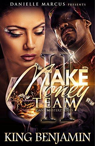 Take Money Team 2: Gank Masterz  by  King Benjamin
