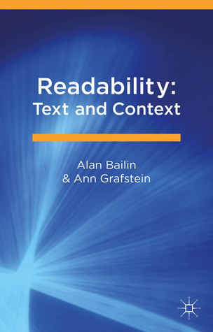 Readability: Text and Context  by  Alan Bailin
