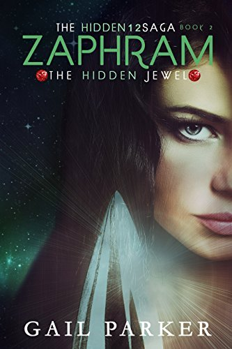 Zaphram, The Hidden Jewel (Hidden12Saga)  by  Gail   Parker