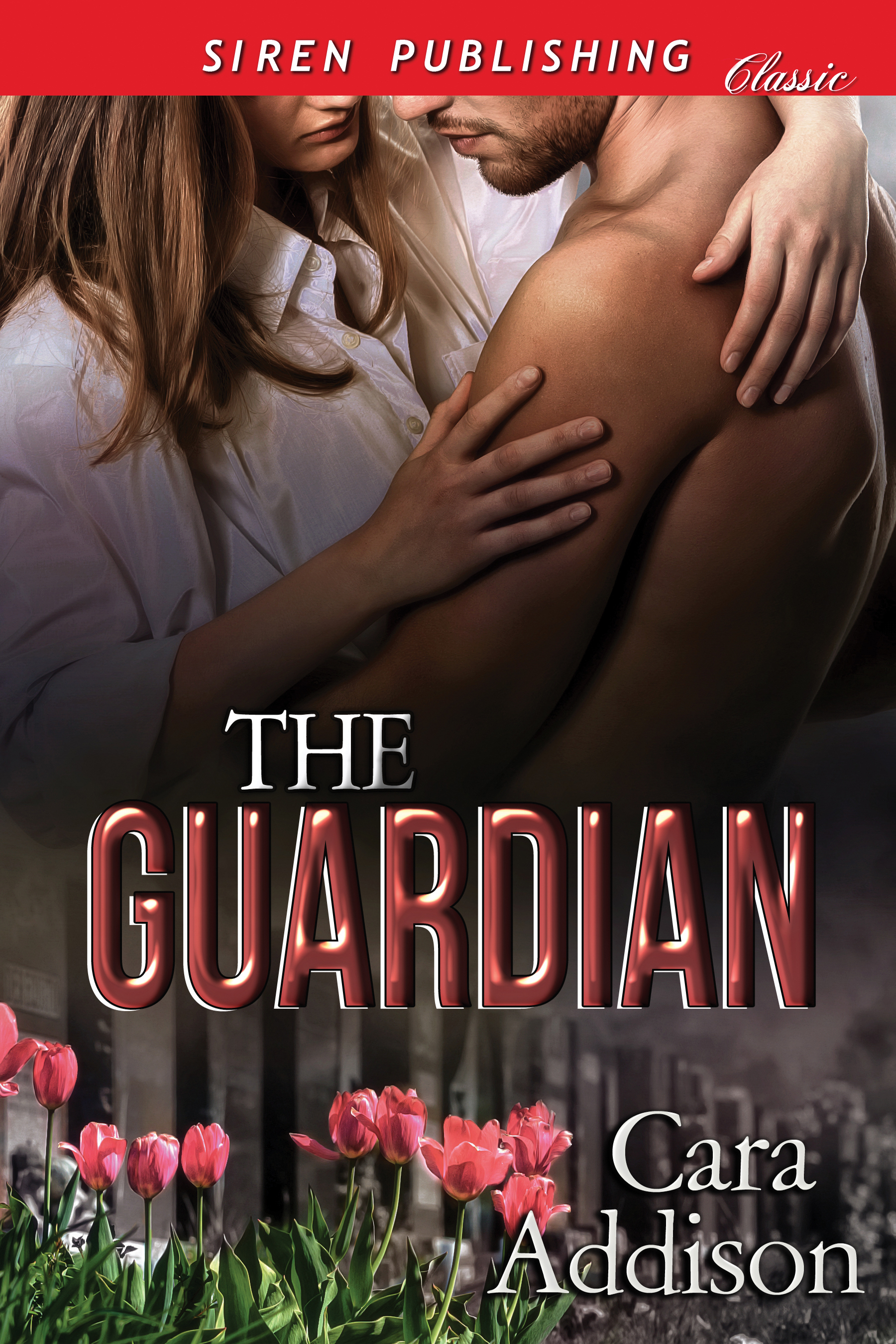 The Guardian [Sequel to Unwanted Attention]  by  Cara Addison