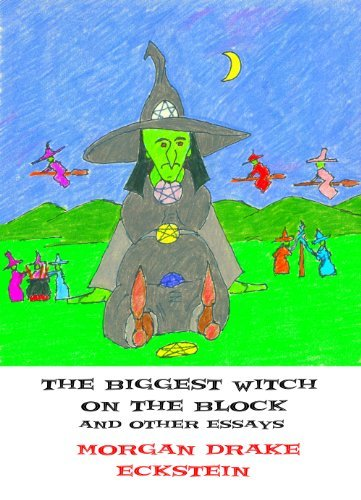 Biggest Witch on the Block and Other Essays (Hearthstone Community Church Book 5) Morgan Eckstein