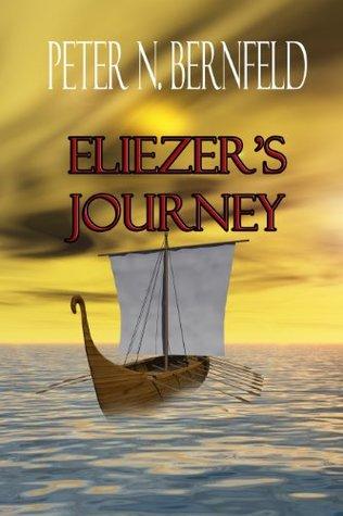 ELIEZERS JOURNEY  by  Peter N. Bernfeld