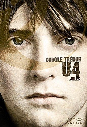U4: Jules (U4, #1)  by  Carole Trebor