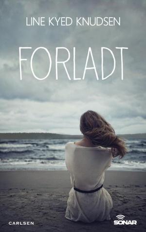 Forladt  by  Line Kyed Knudsen