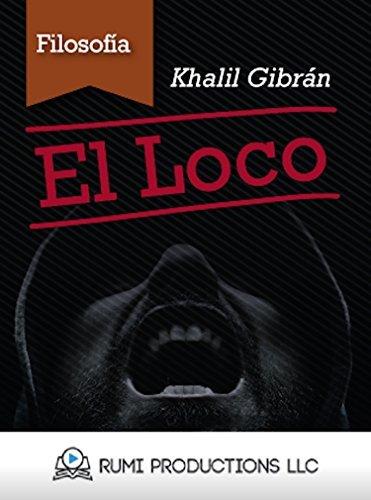 El Loco Khalil Gibran