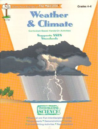 Weather & climate: Grades 4-6 (Investigating science series)  by  Michael Foster